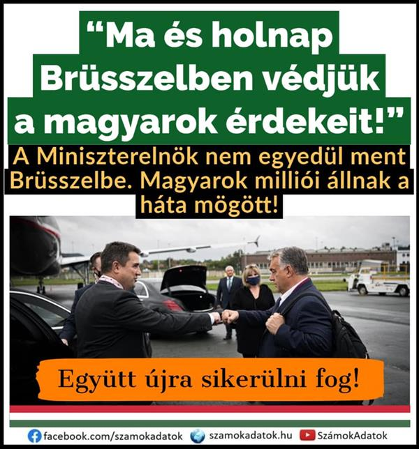 """Today and tomorrow we will defend the interests of Hungarians in Brussels!""  - Viktor Orbán wrote on his Facebook page"