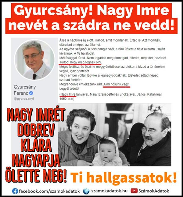 Gyurcsány!  Don't put Imre Nagy's name on your mouth!  Your wife's grandfather killed him