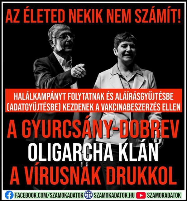 The Gyurcsány-Dobrev oligarch clan pushes the virus, collects data, endangers thousands of lives
