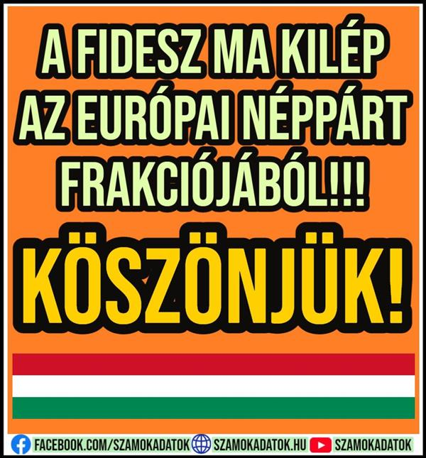 Fidesz is leaving the European People's Party faction today !!!